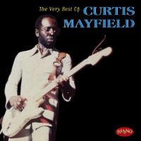 The very best of curtis mayfield 51970c8a029e5