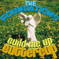 Build Me Up Buttercup av The Foundations
