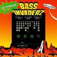 Bass invaderz mixed by dj fresh 4e4520db7cf11