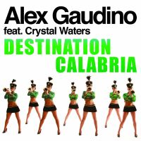 Destination Calabria av Alex Gaudino