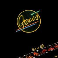 Live Is Life av Opus