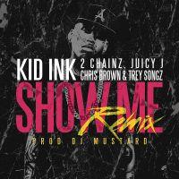 Show Me av Kid Ink