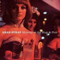 The First Big Weekend av Arab Strap