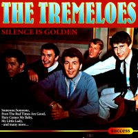 Silence Is Golden av The Tremeloes