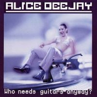Will I Ever av Alice Deejay