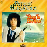 Born To Be Alive 79 av Patrick Hernandez
