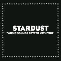 Music Sounds Better With You av Stardust