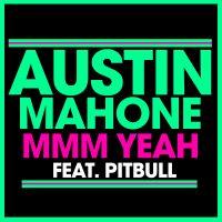 Mmm Yeah av Austin Mahone