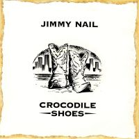 Crocodile Shoes av Jimmy Nail