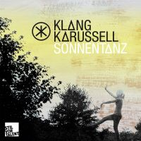 Sonnentanz (Sun Don't Shine) [Feat. Will Heard] av Klangkarussell