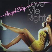 Love Me Right av Angel City