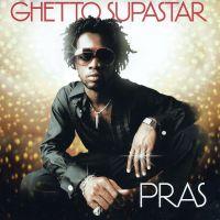 Ghetto Superstar av Pras